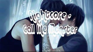 Nightcore - Call Me Master (Switching Vocals)
