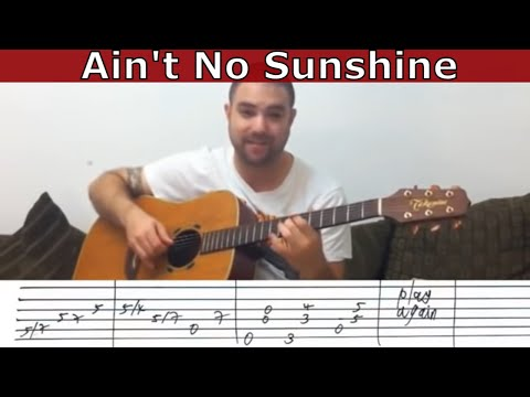 Fingerstyle Tutorial: Ain\'t No Sunshine (When She\'s Gone) - w/ TAB ...