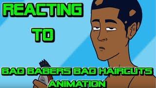 Bad Barbers Bad Haircuts - animation (REACTION)