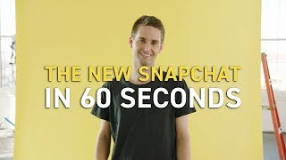 The New Snapchat in 60 Seconds thumbnail