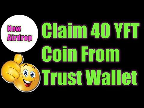 Claim 40 YFT Coin Trust Wallet/ New Airdrop