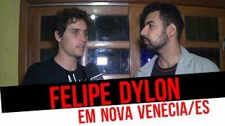 FELIPE DYLON ESTÁ DE VOLTA ----   Show Nova Venécia/ES