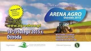 ARENA AGRO OSTRÓDA 2015 - spot telewizyjny