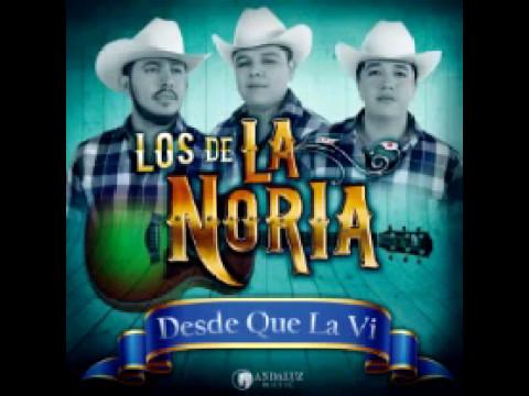 Los De La Noria-Desde Que La Vi 2017