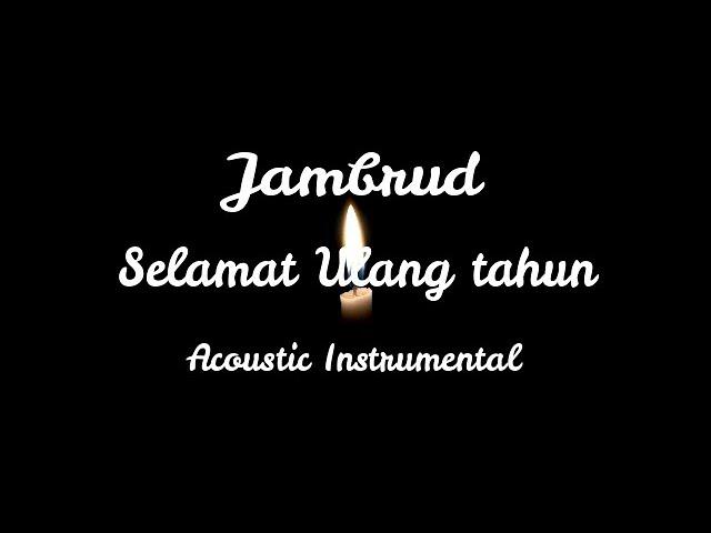 Selamat Ulang Tahun Jamrud Acoustic Instrumental Youtube