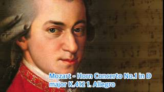 Mozart - Horn Concerto No.1 in D major K.412 1. Allegro