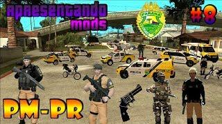 Apresentando Mods #8 |GTA San Andreas - PC | Pack PM-PR | Viaturas E Skins Da Policia Militar Paraná