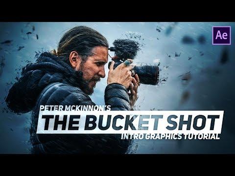 Download Peter Mckinnon Bucket Shot Title Effects Tutorial Presets