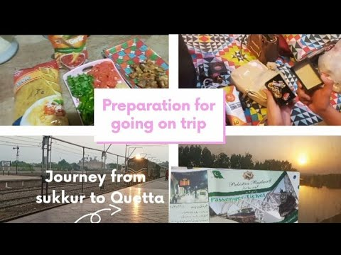 preparation for going on trip/packing/food adventure/ traveling/journey from sukkur to Quetta