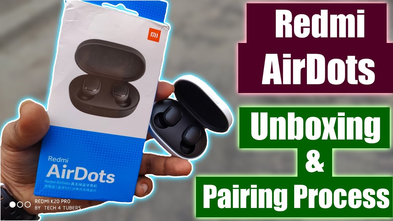 Redmi Airdots Unboxing & Pairing || How to pair Redmi airdots || Redmi Airdots Review????????