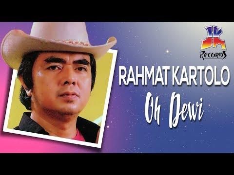 Rachmat Kartolo - Oh Dewi