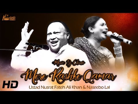MERE RASHKE QAMAR (Duet Version) - NUSRAT FATEH ALI KHAN & NASEEBO LAL- REMIXED BY DJ CHINO