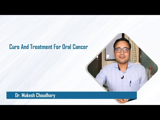 Cure And Treatment For Oral Cancer