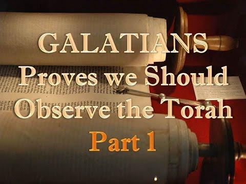 """""""Galatians Proves that we Should Observe the Torah (Law) - Part 1"""" 6/7/15 (3/18)"""
