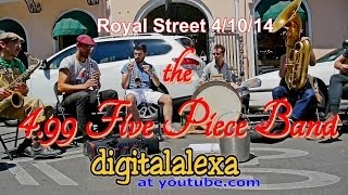 "the 4.99 Five Piece Band - ""Milenberg Joys"" - Royal St 4/10/14  - MORE at DIGITALALEXA"
