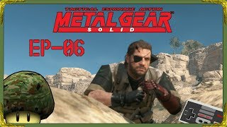 🔫 METAL GEAR SOLID V THE PHANTOM PAIN EP 06 🚚 ON S'INTRODUIT DANS UNE BIG BASE! [PC-FR-720P-60FPS]