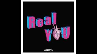 Futuristic Real You Official Audio