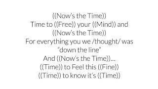 ((Now's The Time)) ~ With ((Lyrics))