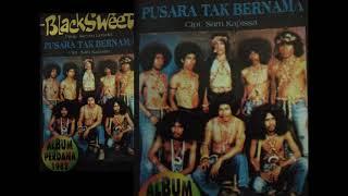 Gambar cover FULL ALBUM BLACKSWEET PERDANA 1982 PUSARA TAK BERNAMA