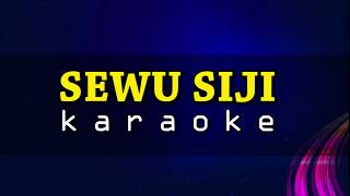 Download SEWU SIJI   KARAOKE   Teks Berjalan