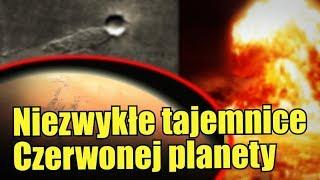 Tajemnice Marsa: dowody na obecne na nim życie, ruchome głazy i nuklearne wojny!