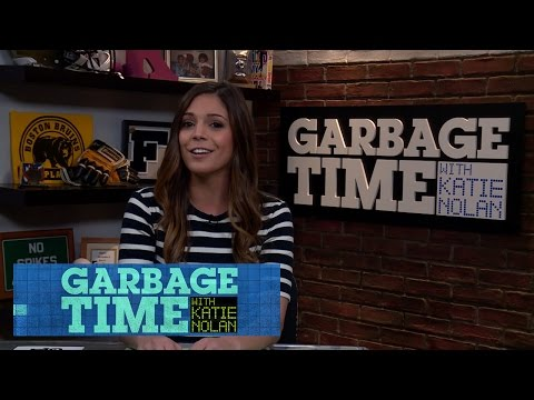 Garbage Time with Katie Nolan: March 22, 2015 Full Episode