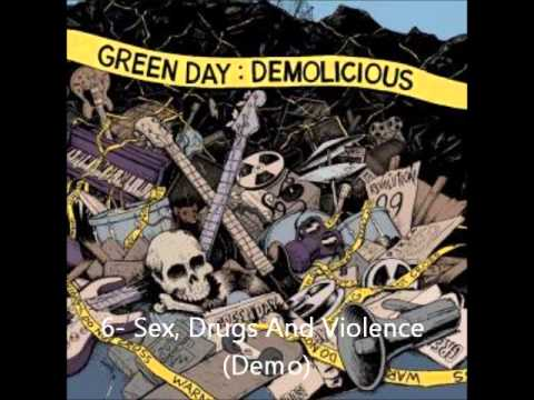 Demolicious Green Day 6- Sex, Drugs And Violence