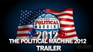 The Political Machine 2012 - Trailer
