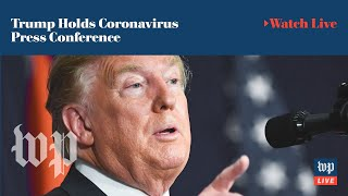 President Trump holds coronavirus press conference (FULL LIVE STREAM)