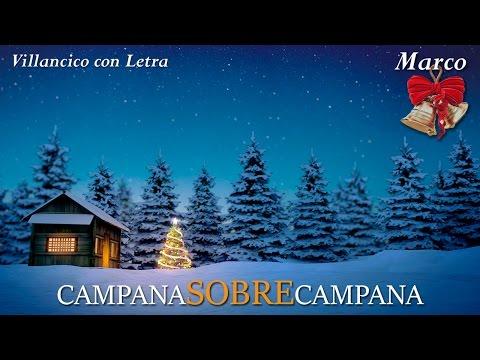 Campana Sobre Campana, Letra, Campanas de Belen, Villancico Navideño, Campana de Navidad Noel Niños