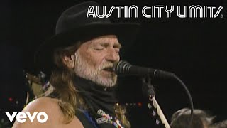 Willie Nelson - On The Road Again (Live From Austin City Limits, 1990)