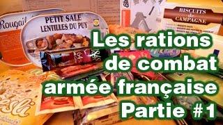 Rations de combat armée française (R.C.I.R) - Partie 1