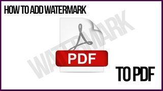How To Add A Watermark To PDF In Acrobat Pro - Watermark Tutorial