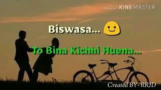 Niswasa To Bina Mora Chalena || WhatsApp Status || Odia Status || Human Sagar