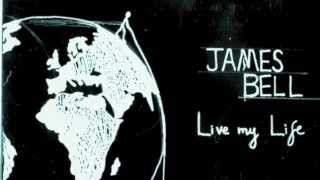 James Bell - Live my life (Demo Version) Thumbnail