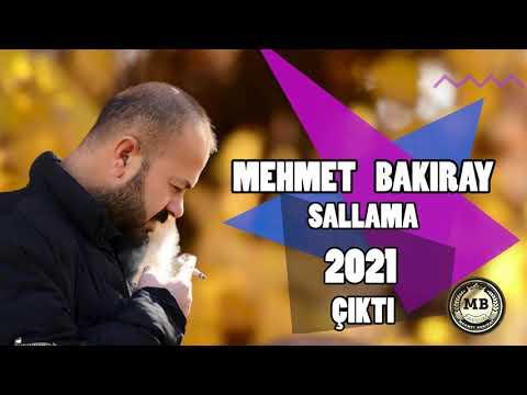MEHMET BAKIRAY (SALLAMA POTPORİ YANBAGLAMA 2021 CIKTI