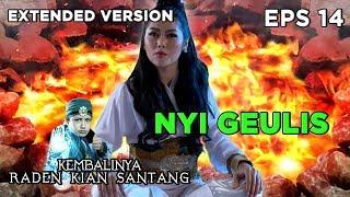Nyi Geulis, Siluman Yang Ditolak Cintanya Oleh Prabu - Kembalinya Raden Kian Santang Eps 13 PART 1