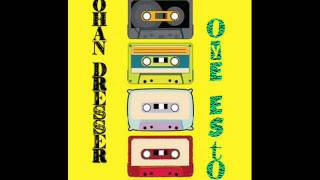 Johan Dresser - Oye esto! (Original mix)