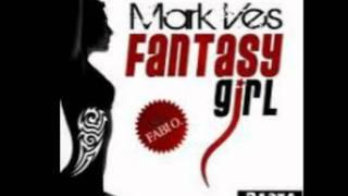 Mark Ves - Fantasy girl (Club mix)