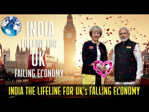 India is the Only Lifeline for UK Falling Economy Experts says