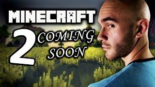 Coming Soon - Minecraft Episode 2(Behind the Scenes)