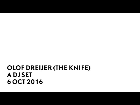 A DJ Set by Olof Dreijer (The Knife), 6 Oct 2016