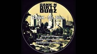 KeseK - Mt. Zion (Radikal Guru Remix)