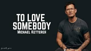 Michael Ketterer - To Love Somebody / Lyrics (America's Got Talent)