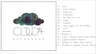 Cloud 9+ - Supernova (Full album)