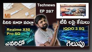 Technews Telugu,EP287,Mi Electric Tooth Brush,Realme X50 Pro Launch,   In Telugu   
