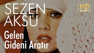 Sezen Aksu - Gelen Gideni Aratır (Official Audio)