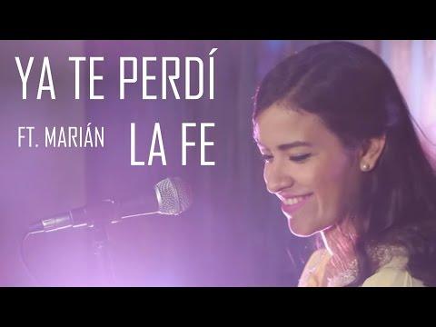 Ya Te Perdí la Fe (Cover) - Natalia Aguilar y Marián Oviedo / La Arrolladora