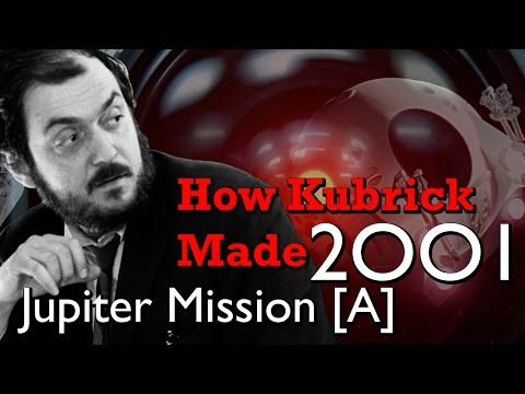 How Kubrick Made 2001: A Space Odyssey - Part 4: Jupiter Mission [A]