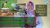 Dampak Positif Dan Negatif Interaksi Manusia Dengan Lingkungan Ips Tema 4 Subtema 2 Kelas 5 Sd Youtube
